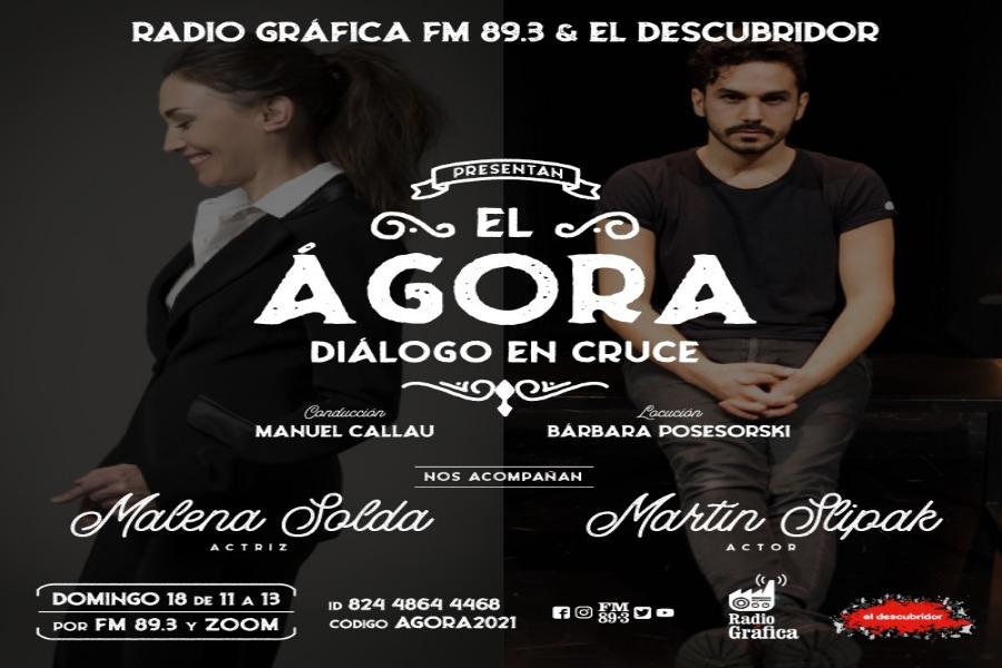 el Ágora – Diálogo en cruce – Encuentro N°1 Malena Solda y Martín Slipak