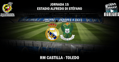 VÍDEO | Highlights | RM Castilla vs CD Toledo | 2ª División B – Grupo I | Jornada 15