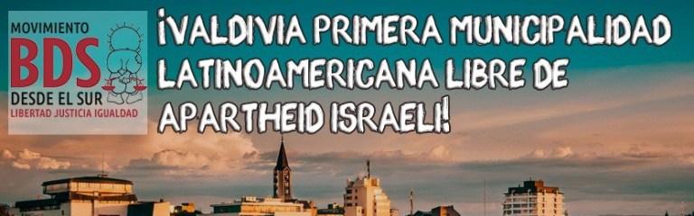 """Valdivia seducida ante la propaganda anti israelí y se declara """"libre de apartheid"""""""