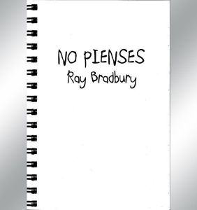 Zen en el arte de escribir, de Ray Bradbury 2