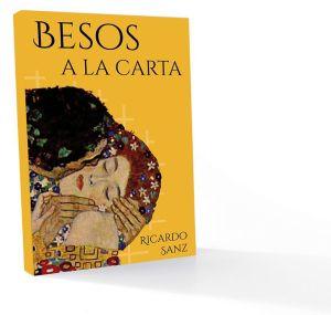 Besos a la carta de Ricardo Sanz