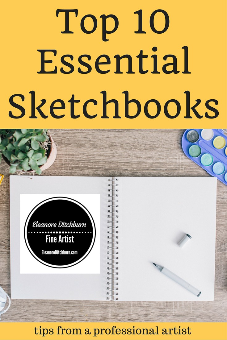 eleanoreditchburn.com Top 10 Sketchbooks