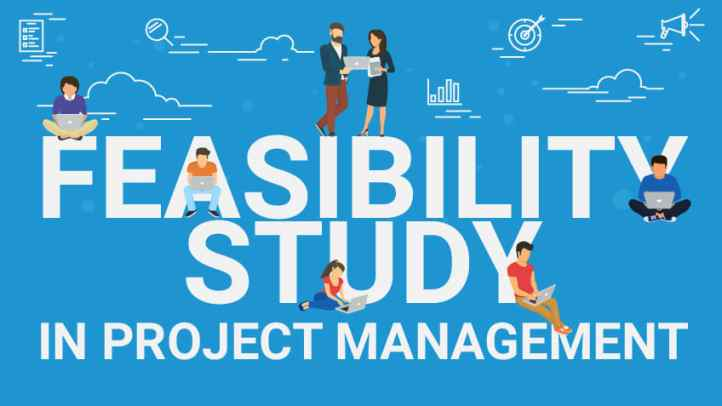Why a Feasibility Study is Important in Project Management ...