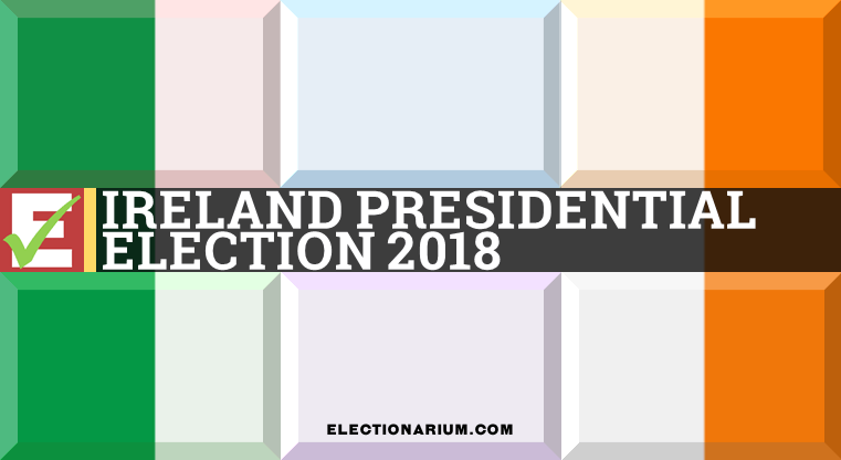 Irish Presidential Election 2018 Results and Candidates
