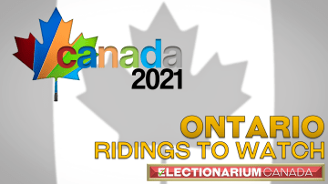 Ontario Ridings to Watch in the 2021 Canada Election