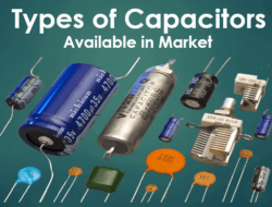Different Type of Capacitors in Market with Description – Part I