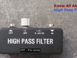 High Pass Filter – Types, Applications, Advantages & Disadvantages