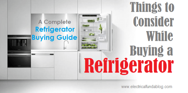 Things to Consider While Buying Refrigerator