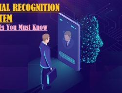 Facial Recognition System – How it Works, Architecture & Applications