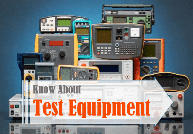 Various Types of Test Equipment