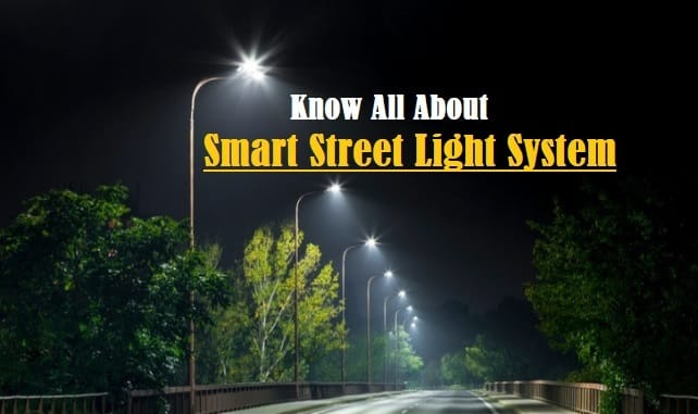 Introduction to Smart Street Light System