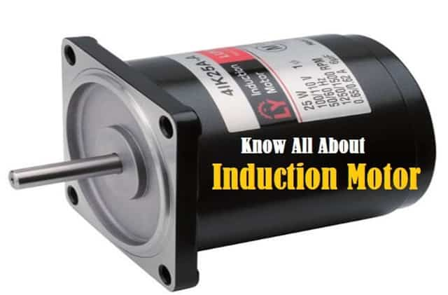 Introduction to Induction Motor (Asynchronous Motor)