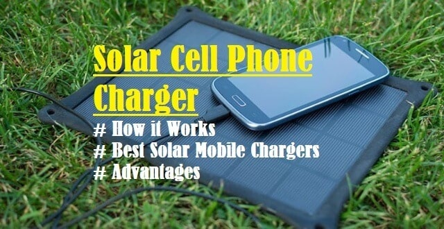 Introduction to Solar Cell Phone Charger