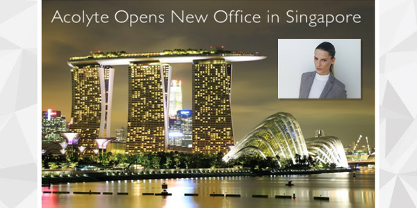 Acolyte Increases Global Footprint with New Office in Singapore