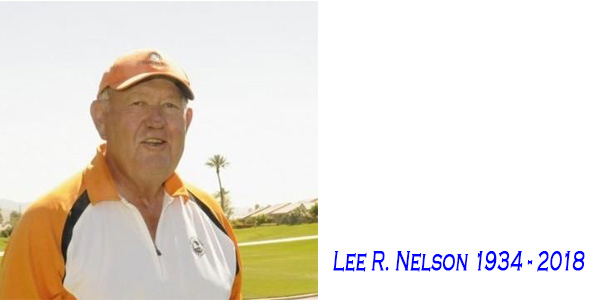Lee R. Nelson 1934 - 2018