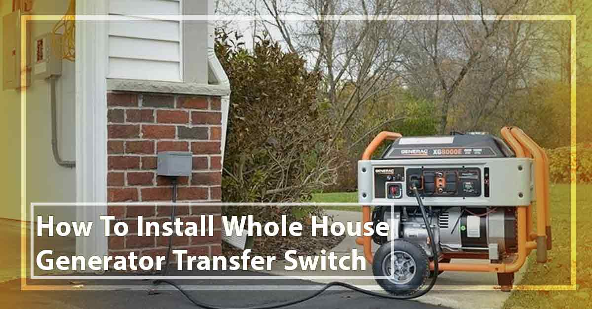 [DIAGRAM_38IS]  How to Install a Whole House Generator Transfer Switch! | Wiring Whole House Generator |  | Electrical Query