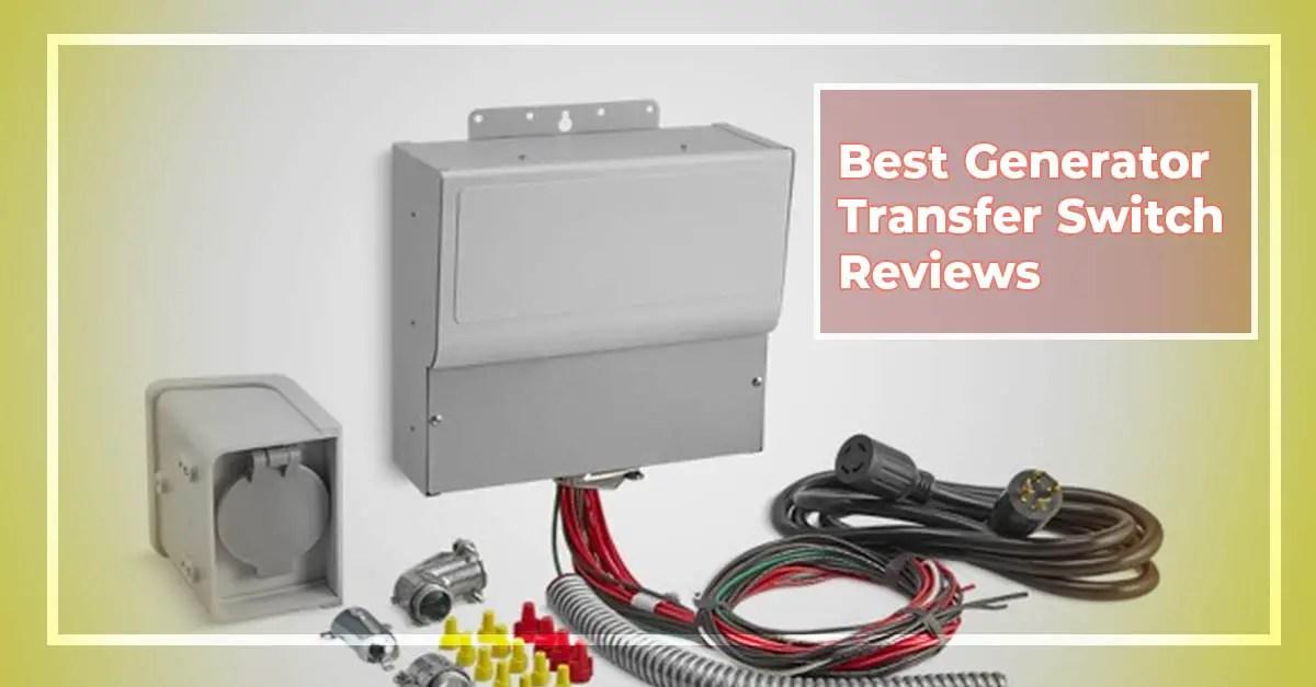 Best Generator Transfer Switch Reviews