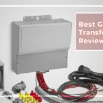 Best Generator Transfer Switch Reviews 2020| Electrician Picks