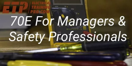 70e for managers and safety professionals