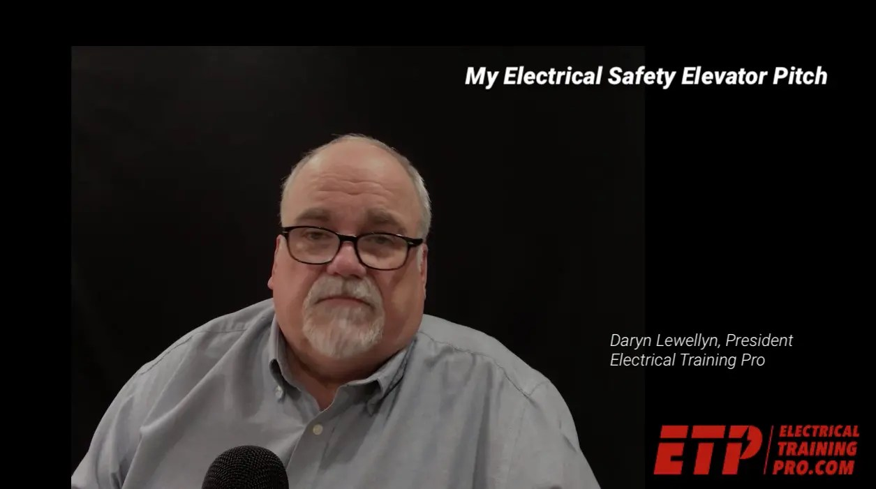 Electrical Safety Elevator Pitch - ElectricalTrainingPro com