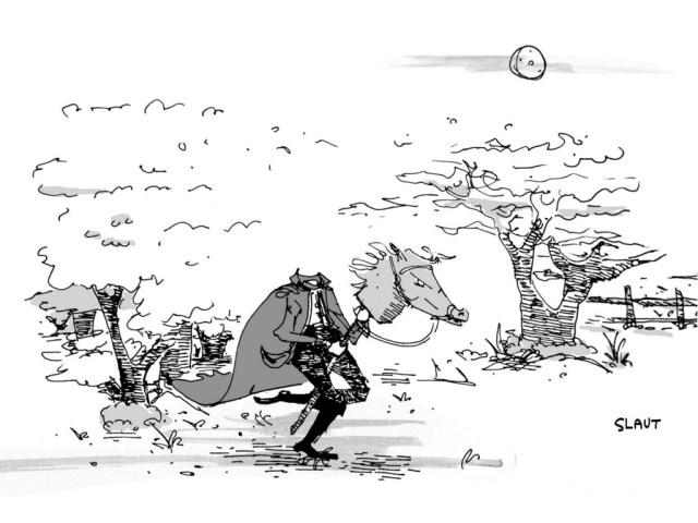 (Headless horseman, riding on a stick horse.)