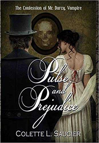 Pulse and Prejudice by Colette L. Saucier