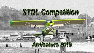 STOL Competition - Twilight Flight Fest - AirVenture 2019,  July 23, 2019.