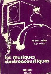 1976_les_musiques_electroacoustiques-b8c4c22e3205c5c77479d07eb6bca011