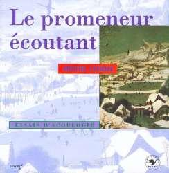 1993_le_promeneur_ecoutant-b878cfa4217121c984e2a9dc134cb904