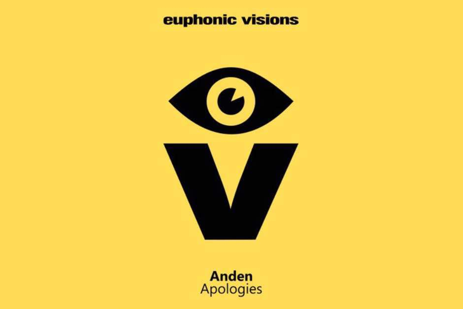Anden – Apologies – Euphonic Visions