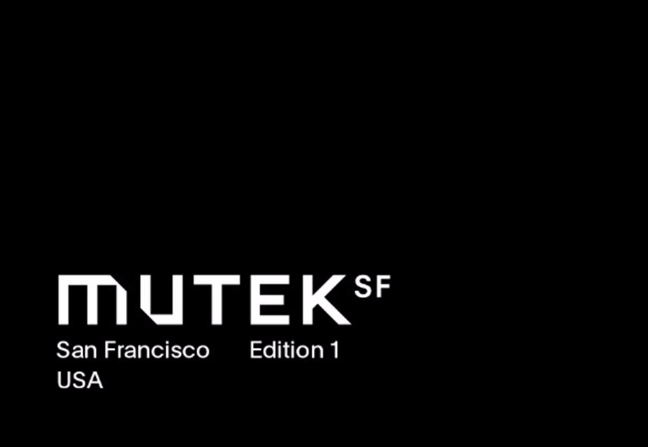 MUTEK Announce San Francisco As New Festival's Location