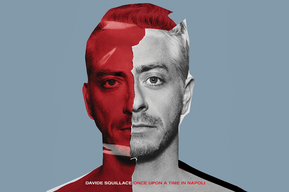 Davide Squillace Lanzará Su Album Debut, 'Once Upon A Time In Napoli'