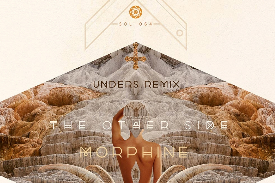 Morphine – The Other Side (Unders Extended Remix) – Sol Selectas