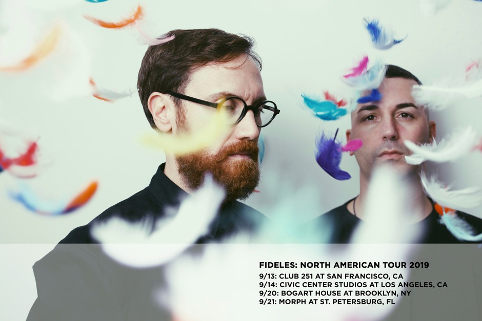 Fideles confirms North American Tour - Electronic Groove