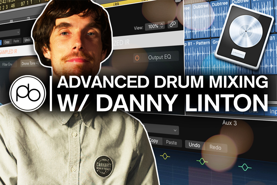 Learn Advanced Drum Mixing With Point Blank's Danny Linton Aka Funk Ethics