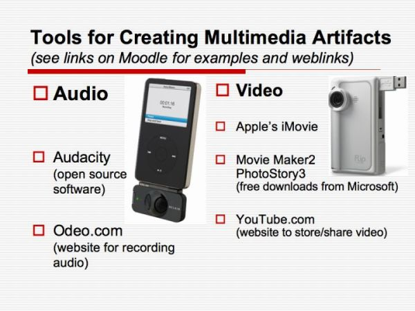 Tools for Creating Multimedia Artifacts (see links on ...