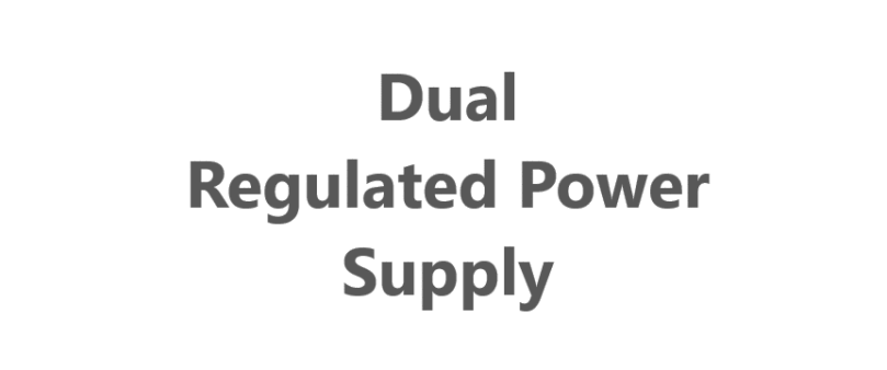 dual regulated power supply
