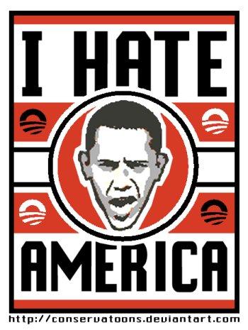 Obama Hates America