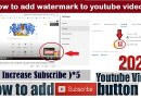 How To Add Water Mark To YouTube Video