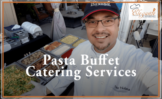 Pasta Catering Near Me