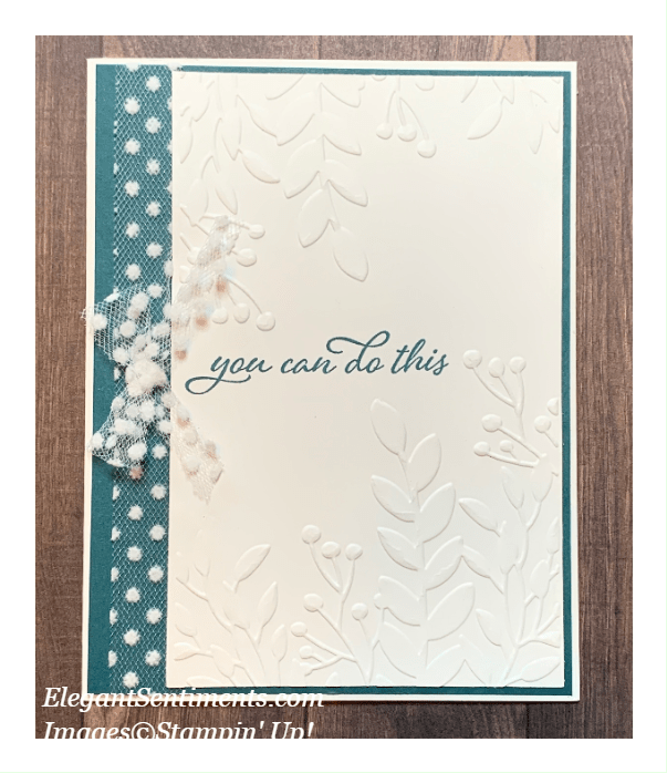 An encouragement greeting card made with Stampin' Up! products