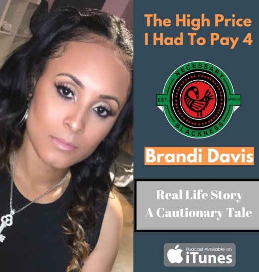 Brandi Davis, Necessary Blackness Podcast