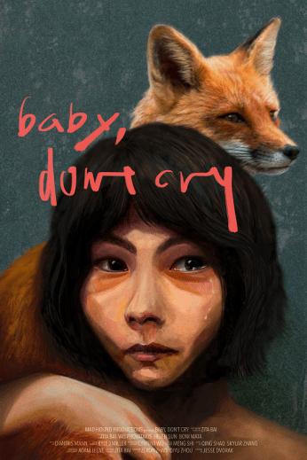 Baby, Don_t Cry 2021 Fantasia