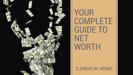 Complete guide to net worth