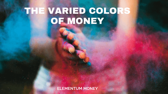 Varied Colors of Money