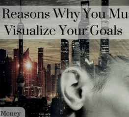 5 Reasons Why You Must Visualize Your Goals