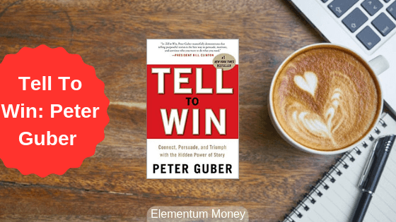 Tell To Win – Peter Guber
