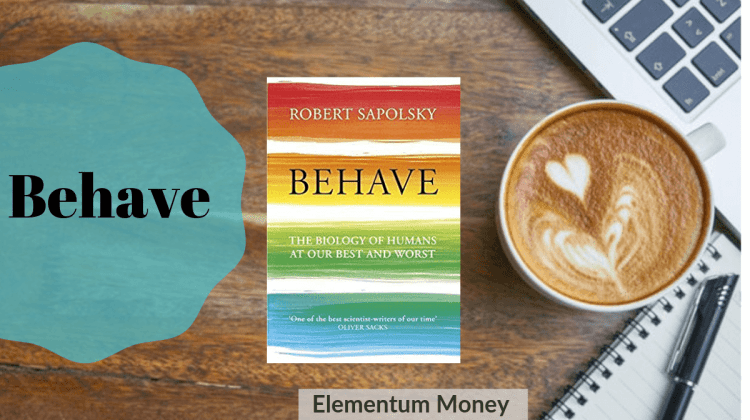 Behave – Robert Sapolsky