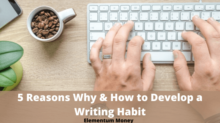 5 Reasons Why & How To Hone Your Writing Skill