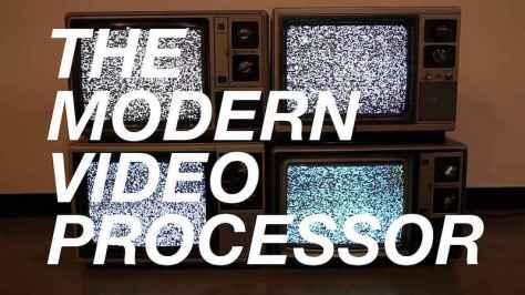 the-modern-video-processor-everyware